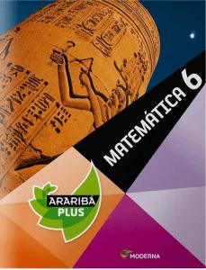 Projeto Araribá Plus - Matemática - 6º ano - 4ª Ed. 2014 Ed Moderna 1