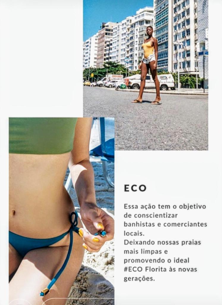 A Marca de trajes de banhos sustentáveis Florita Beach Wear promove a ação #FLORITAECODAY no posto 12 da Praia do Leblon neste Sábado, dia 17/08 de 8 ás 11h.